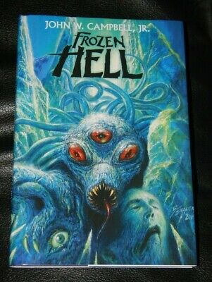 2019 FROZEN HELL THE THING J.W. Campbell Jr. HARDCOVER J.G. Betancourt 🖋 SIGNED