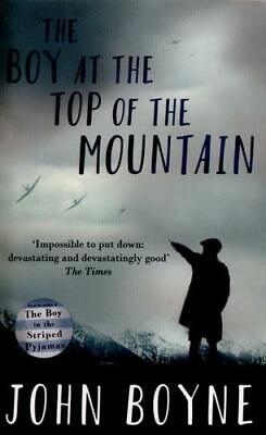 The Boy at the Top of the Mountain by John Boyne (author)