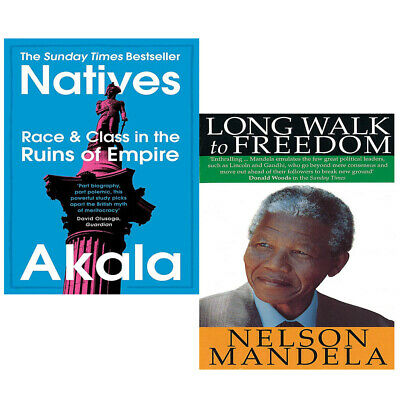 Natives: Race and Class in the Ruins,Long Walk To Freedom 2 Books Collection Set