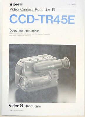 Sony CCD-TR45E Camcorder Instructions