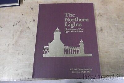 The Northern Lights: Lighthouses of the Upper Great Lakes by Charles K. Hyde
