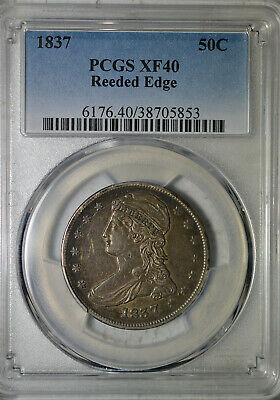 1837 Capped Bust half dollar, Reeded Edge, PCGS XF40
