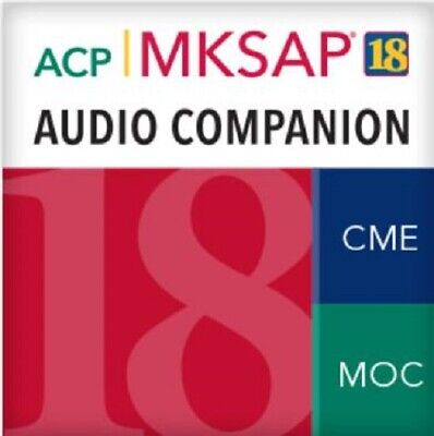 MKSAP 18 Audio Companion The American College of Physicians 2019