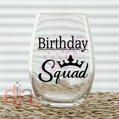 BIRTHDAY SQUAD VINYL DECAL for WINE GLASS, GIN GLASS, MUG