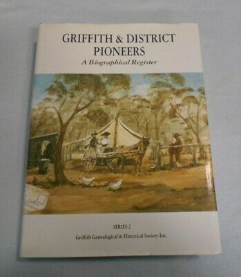 #Pp.   Griffith & District Pioneers Australian History  Book - Series 2