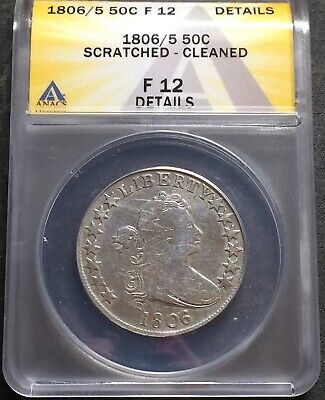 1806/5 Knob 6 Draped Bust Half Dollar 50C Anacs Fine 12 Details Cleaned/Scratch