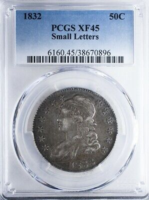 1832 Capped Bust Half PCGS XF45 Small Letters