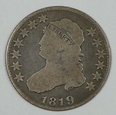 """1819 Large """"9"""" Capped Bust Quarter GOOD Silver 25c"""