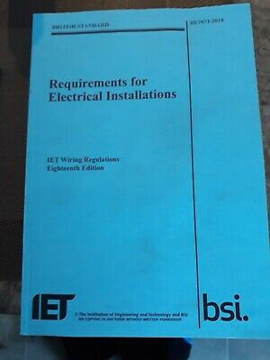 IET Wiring Regulations, 18th Edition, BS 7671:2018 - Eighteenth Edition