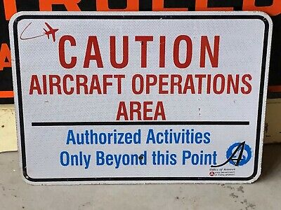 BIG Retired CAUTION AIRCRAFT OPERATIONS AREA Street Road Sign Old Man Cave DECOR