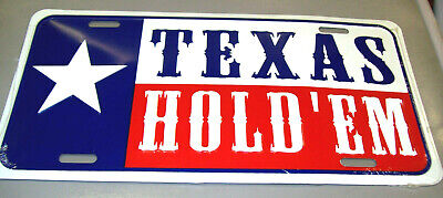 Novelty metal License Plate, Texas Hold em, with Texas Flag, embossed, 12 x 6