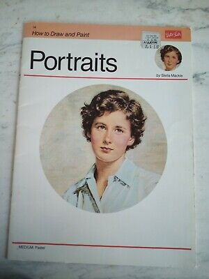 Portraits   --  How To Draw And Paint  --  Stella Mackie  -- Medium: Pastel