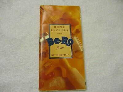 BE-RO HOME RECIPES BOOK 39th EDITION (VERY EASY TO FOLLOW INSTRUCTIONS).