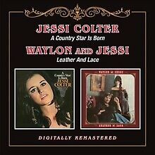 Jessi Colter A Country Star is Born/Leather and Lace Remastered 2 CD NEW