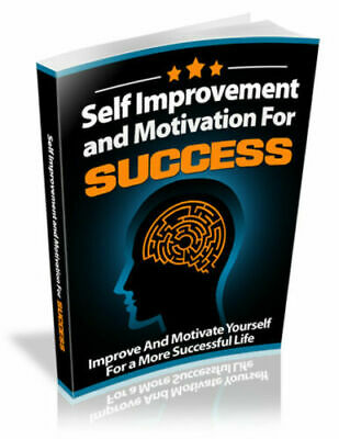 Self Improvement and Motivation for Success / E-book in pdf + With Resell Rights