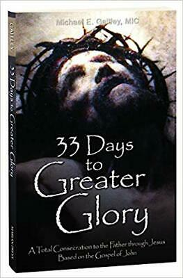 33 Days to Greater Glory: A Total Consecration to the Father PAPERBACK – 2020