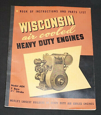 Wisconsin Air Cooled Heavy Duty Engines Model AEH Instruction Manual/Parts list