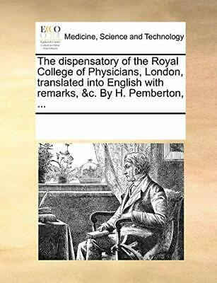 The dispensatory of the Royal College of Physic, Contributors, Notes PF,,