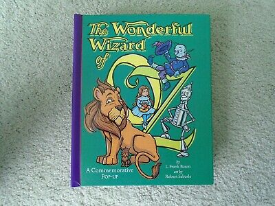 The Wonderful Wizard Of Oz~A Commemorative Pop-Up Book~L.frank Baum