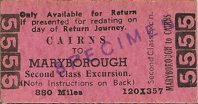 Railway tickets QR Maryborough to Cairns second class excursion return