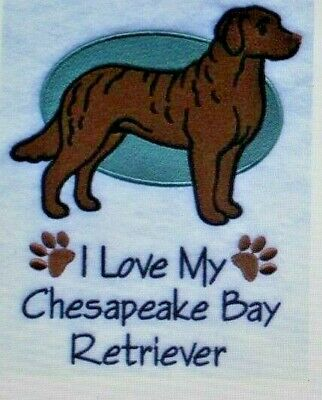 Love My Chesapeake Bay Retriever Dog Embroidered Personalized Tee Shirt ALL SIZE