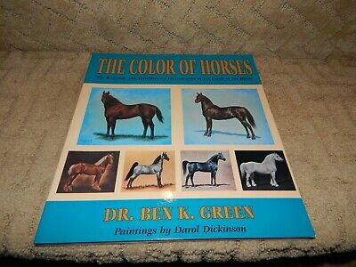 The Color of Horses Dr. Ben Green with Lovely Paintings Identification Book