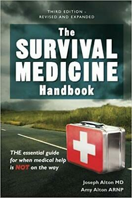 The Survival Medicine Handbook: THE essential guide... PAPERBACK 2016 by Jose...