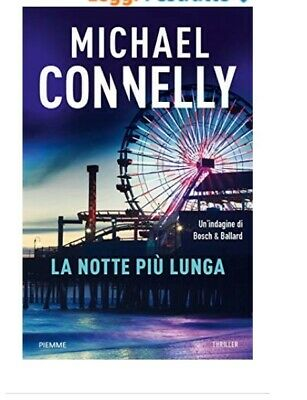 La notte più lunga di Michael Connelly,---- Ebook PDF Epub