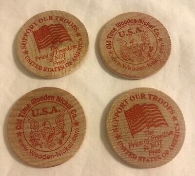 Lot of 4 Support Our Troops Wooden Nickles ~Old Time Wooden Nickels Co.