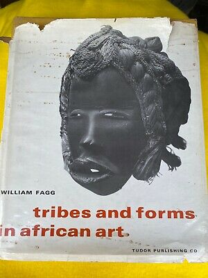 Tribes And Forms In African Art  William Fagg  1965 Hardcover  Dogon  Makonde