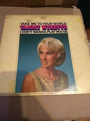 Tammy Wynette~Take Me To Your World / I Don't Wanna Play House~1968 Country