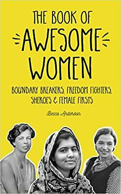 The Book of Awesome Women: Boundary... Paperback 2017 by Becca Anderson