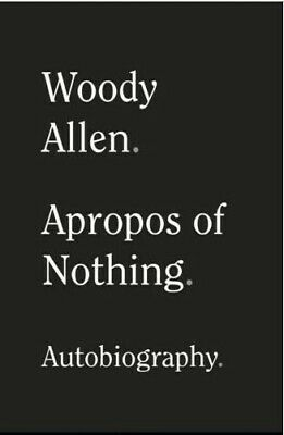 🔥Apropos of Nothing by Woody Allen 2020🔥 [P.D.F]
