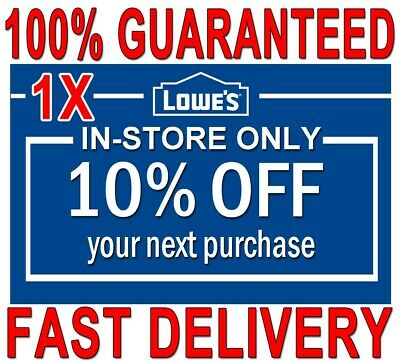 ONE (1×) Lowes 10% OFF FAST DELIVERY 1COUPON INSTORE ONLY 𝐄𝐗𝐏 𝟎𝟔/𝟓