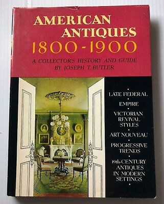 American Antiques, 1800-1900; A Collector's History and Guide [hardcover] 1965