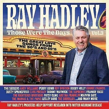 Ray Hadley Those Were the Days Volume 3 Golden Hits From the 50s & 60s 2 CD NEW