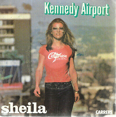 45 Tours.  Sheila. Kennedy Airport.  C 4  2