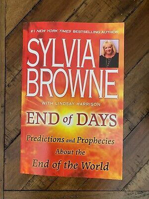 End Of Days: Predictions And Prophecies By Sylvia Browne Paperback *SHIPS ASAP*