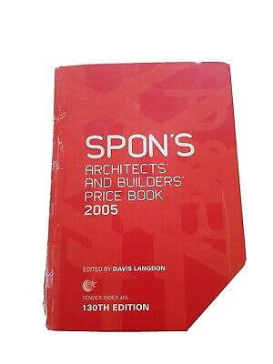 Spon's Architects' and Builders' Price Book, 2005
