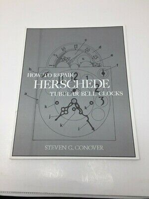 HOW TO REPAIR HERSCHEDE TUBULAR BELL CLOCKS   autograph STEVEN CONOVER