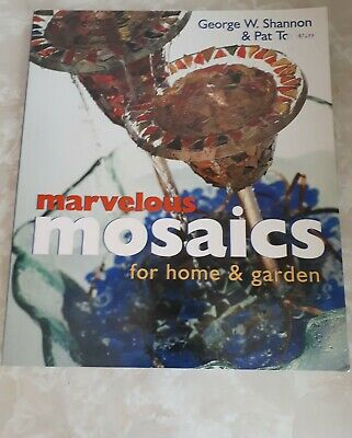 Marvelous Mosaics for Home and Garden by George Shannon, Pat Torlen (Paperback…