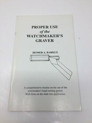 "Vintage ""Proper Use Of The Watchmakers Graver"" Repair Watch Tool Barkus Book"