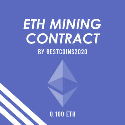Mining Contract 4 Hours (Ethereum) Processing Speed (TH/s) 0.1 ETH