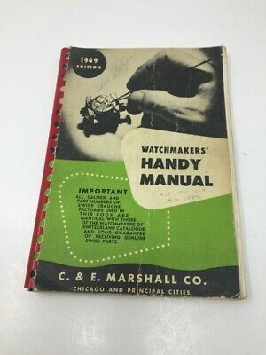 1949 Edition ~ Watchmakers Handy Manual
