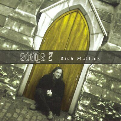 Songs 2 by Rich Mullins (CD, Oct-1999, Reunion)