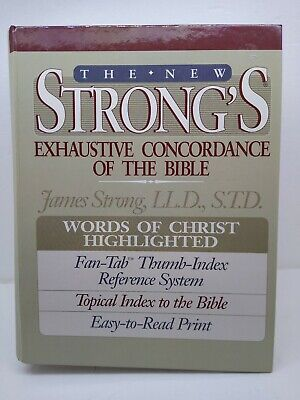 The New Strong's Exhaustive Concordance of The Bible, Fan-Tab, Thumb index,