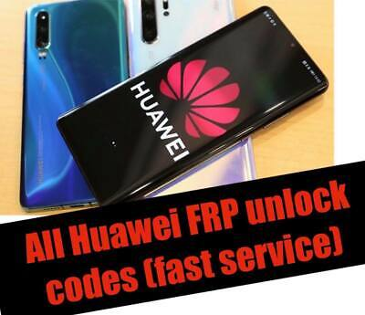 Instant HUAWEI FRP UNLOCK KEY CODE BY IMEI/SN (Very Fast Service) 30 min-1h max