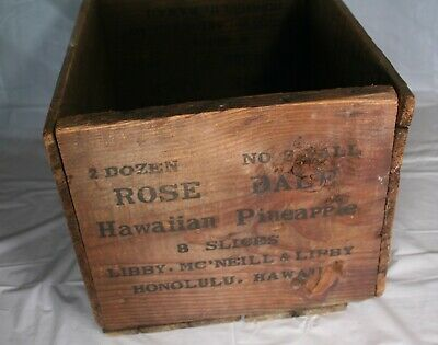 Vintage Rose Dale Libby PINEAPPLE Shipping Crate Wooden Box Hawaii