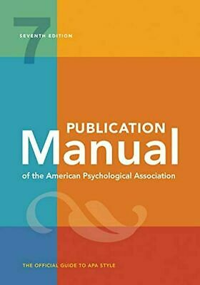 Publication Manual of the American Psychological Association 7TH ED.  BRAND NEW
