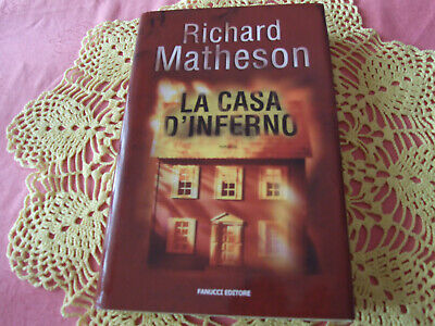 la casa d'inferno richard matheson fanucci